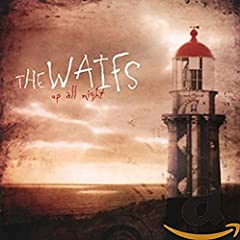 The Waifs - 'Up All Night' album cover.