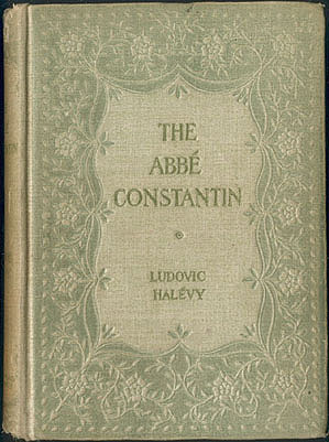 The Abbe Constantin, Halevy, Ludovic; Lemaire, Madeleine (illustrator)