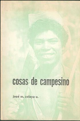 Cosas de Campesino , Zelaya U., Jose M.