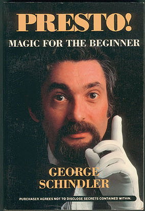Presto! :  Magic for the Beginner , Schindler, George; Tricomi, Ed (illustrator)