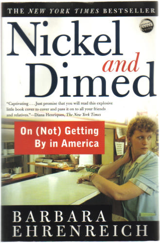 nickel and dimed essay thesis Free college essay nickel and dimed reflection ehrenreich's personal experience into the world of the living poor introduces a rarely seen world her insight into the living.