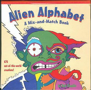 Alien Alphabet: A Mix-And-Match Book, Chaplin, Rob