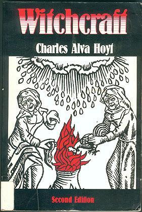Witchcraft, Hoyt, Charles Alva