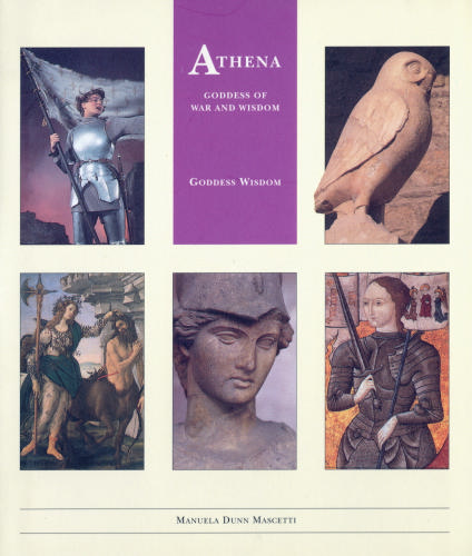 Athena: Goddess of War and Wisdom (Little Wisdom Library), Dunn Mascetti, Manuela