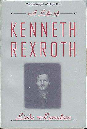A Life of Kenneth Rexroth, Hamalian, Linda