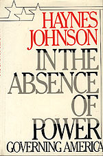 In the Absence of Power: Governing America, Johnson, Haynes