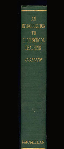 An Introduction to High School Teaching , Colvin, Stephen Sheldon