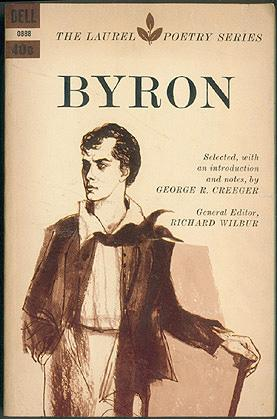 Byron (The Laurel Poetry Series), Byron, Lord; Creeger, George R. (editor); Wilbur, Richard (editor)