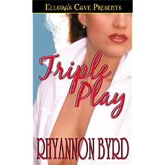 Triple Play, Rhyannon Bryd