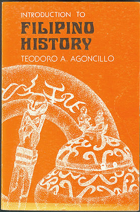Introduction to Filipino History, Agoncillo, Teodoro A.