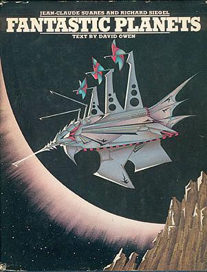 Fantastic Planets , Suares, Jean-Claude; Siegel, Richard; Owen, David