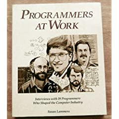 programmers at work susan lammers bill gates charles simonyi butler lampson jef raskin quote quotations