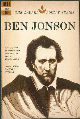 Ben Jonson (The Laurel Poetry Series), Jonson, Ben; Hollander, John (editor); Wilbur, Richard (editor)