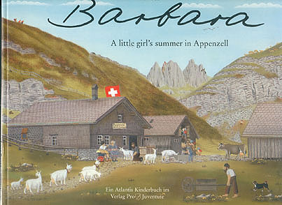 Barbara: A Little Girl's Summer in Appenzell, Manser, Albert (illustrator); Waldmann, Elisabeth