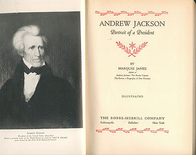 Andrew Jackson: Portrait of a President, James, Marquis