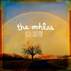 The Oohlas - Best Stop Pop