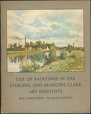 List of Paintings in the Sterling and Francine Clark Art Institute, Sterling and Francine Clark Art Institute