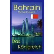 Bahrain, Das Königreich