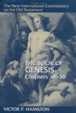 The Book of Genesis: Chapters 18-50