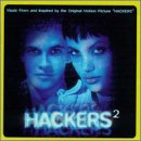 "Hackers 2: Music From And Inspired By The Original Motion Picture ""Hackers"" by Various Artists"