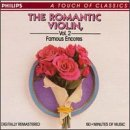 The Romantic Violin, Vol. 2 [Famous Encores]