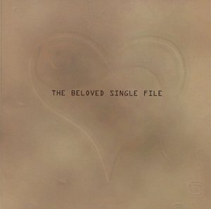 The Beloved - Single File: the Best of the Beloved - Zortam Music