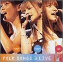 FOLK SONGS 3 LIVE