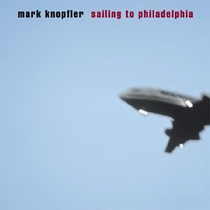 Mark Knopfler - Sailing to Philadelphia - Lyrics2You