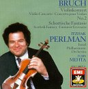 Bruch: Scottish Fantasy & Violin Concerto No 02