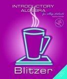 Introductory Algebra (4th Edition) (Blitzer Hardback Series)