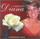 A Tribute to Diana A Commemorative Album