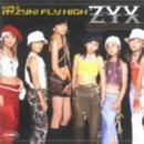 シングルV 「行くZYX! FLY HIGH」