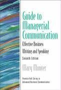 Guide to Managerial Communication (7th Edition) (Guide to Series in Business Communication)