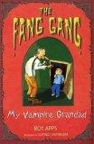 My Vampire Grandad (Fang Gang)