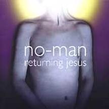 No-man - Returning Jesus - Zortam Music