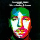 Changing Faces: Best of 10cc