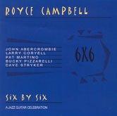 Royce Campbell - Six by Six: A Jazz Guitar Celebration - Zortam Music