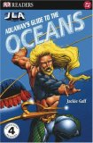 Aquaman's Guide to the Ocean (DK READERS), written by DK Publishing