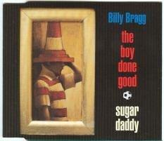 Billy Bragg - The Boy Done Good - Zortam Music