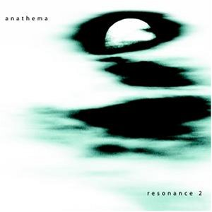 Anathema - Resonance, Vol. 2 - Zortam Music