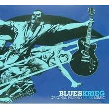 Blueskrieg Original Pilipino Blues Music - Philippine Music CD