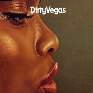 Dirty Vegas - Simple Things - Zortam Music