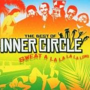 Inner Circle - Sweat: The Best of Inner Circle - Zortam Music
