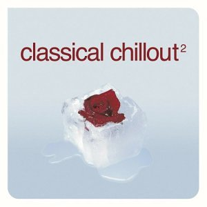 Various - Classic Chillout, Vol. 2 - Zortam Music
