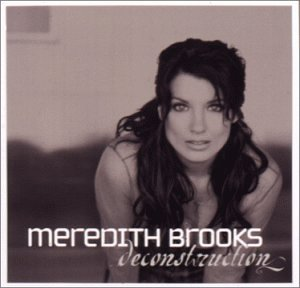 Meredith Brooks - Deconstruction - Zortam Music