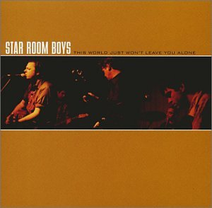 Star Room Boys - This World Just Won