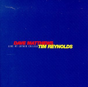 Dave Matthews & Tim Reynolds - Live At Luther College (Disc 1) - Zortam Music