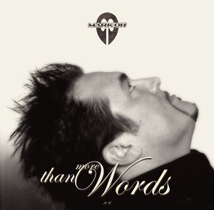 Mark Oh - More Than Words (Limited Edition CD-Extra + Bonus-Mixed-CD) - Zortam Music
