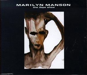Marilyn Manson - Dope Show/Sweet Dreams - Zortam Music