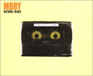 Moby - Natural Blues (Single) - Zortam Music